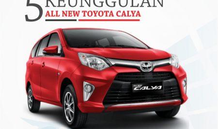 5 Keunggulan All New Toyota Calya